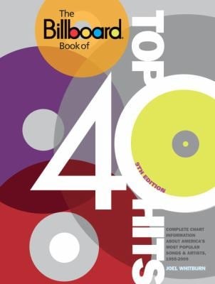 The Billboard Book of Top 40 Hits 9780823085545