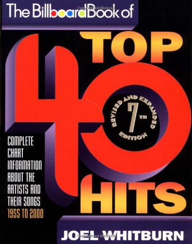 The Billboard Book of Top 40 Hits 9780823076901