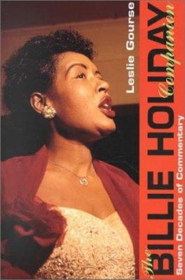 The Billie Holiday Companion: Seven Decades of Commentary 9780825671654