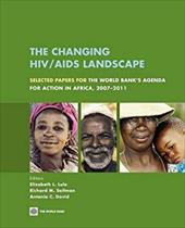 The Changing HIV/AIDS Landscape: Selected Papers for the World Bank's Agenda for Action in Africa, 2007-2011 3524632