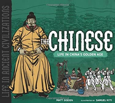 The Chinese: Life in China's Golden Age 9780822586814
