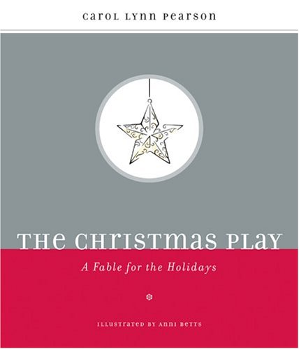 The Christmas Play: A Fable for the Holidays 9780829419429
