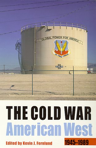 The Cold War American West 9780826319852