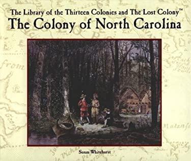 The Colony of North Carolina 9780823954858