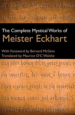 The Complete Mystical Works of Meister Eckhart 9780824525170