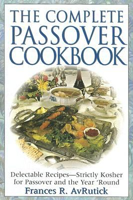 The Complete Passover Cookbook 9780824604691