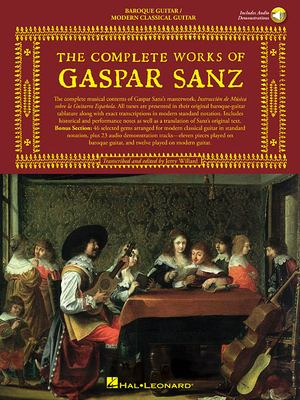The Complete Works of Gaspar Sanz: Volumes 1 & 2 [With 2 CDs] 9780825616952