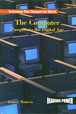 The Computer: Passport to the Digital Age 9780823964925