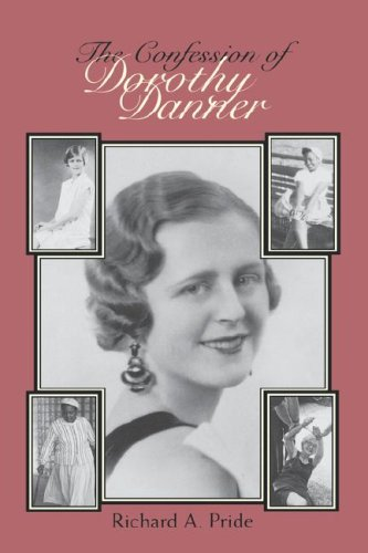 The Confession of Dorothy Danner: Telling a Life Story 9780826512703