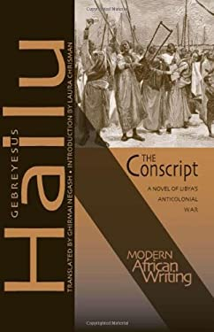 The Conscript: A Novel of Libya's Anticolonial War 9780821420232