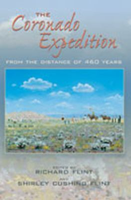 The Coronado Expedition: From the Distance of 460 Years 9780826329752