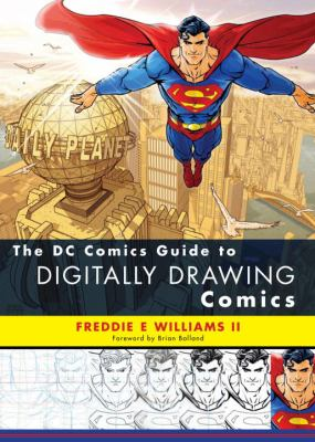 The DC Comics Guide to Digitally Drawing Comics 9780823099238