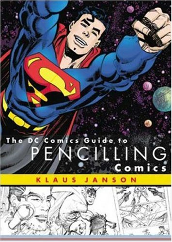 The DC Comics Guide to Pencilling Comics 9780823010288