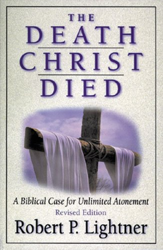 The Death Christ Died 9780825431555