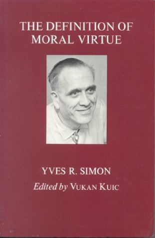 The Definition of Moral Virtue 9780823211449