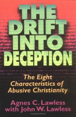 The Drift Into Deception 9780825431630