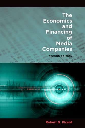The Economics and Financing of Media Companies 9780823232574