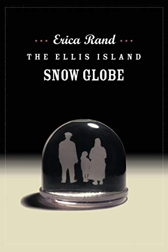 The Ellis Island Snow Globe 9780822335917