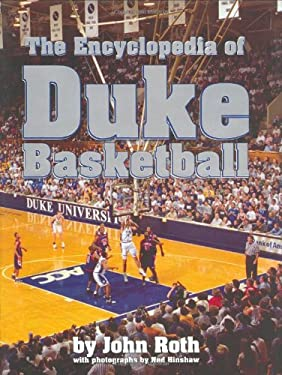The Encyclopedia of Duke Basketball 9780822339045