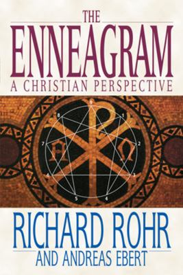The Enneagram: A Christian Perspective 9780824519506