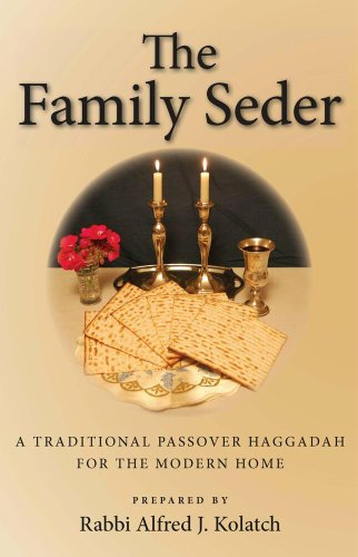 The Family Seder: A Traditional Passover Haggadah for the Modern Home 9780824601324