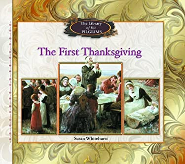 The First Thanksgiving 9780823958078