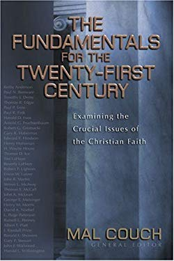 The Fundamentals for the Twenty-First Century 9780825423680