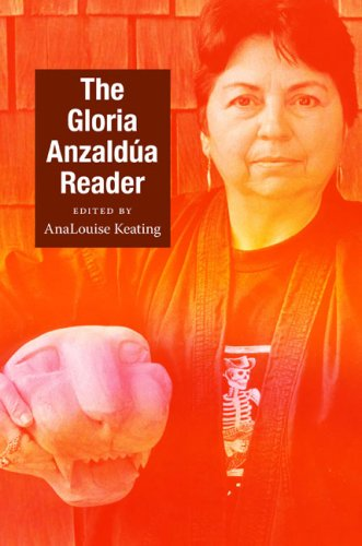 The Gloria Anzaldua Reader 9780822345640