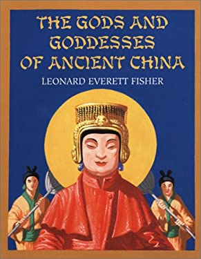 The Gods and Goddesses of Ancient China 9780823416943