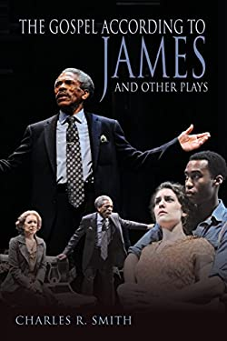 The Gospel According to James and Other Plays 9780821420058