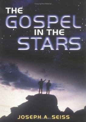 The Gospel in the Stars 9780825437960