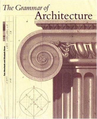 The Grammar of Architecture 9780821227749