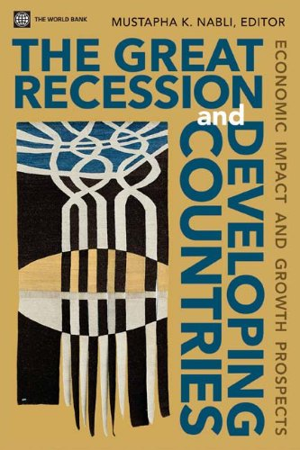 The Great Recession and the Developing Countries: Economic Impact and Growth Prospects 9780821385135