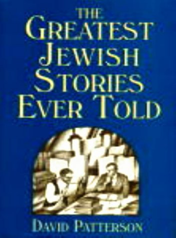 The Greatest Jewish Stories Ever Told 9780824603991