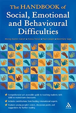 The Handbook of Social, Emotional and Behavioural Difficulties 9780826488947