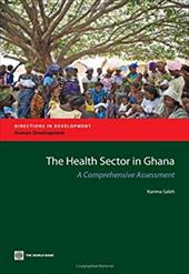 The Health Sector in Ghana: A Comprehensive Assessment