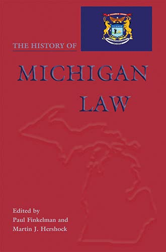 The History of Michigan Law 9780821416617