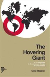 The Hovering Giant (Revised Edition): U.S. Responses to Revolutionary Change in Latin America, 1910-1985