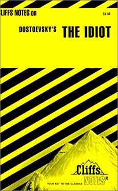 Cliffsnotes on Dostoevsky's the Idiot 9780822006275