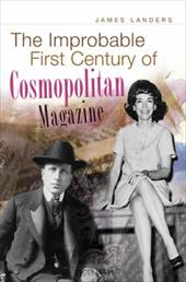 The Improbable First Century of Cosmopolitan Magazine