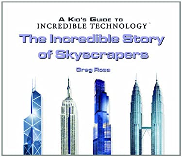 The Incredible Story of Skyscrapers 9780823967162