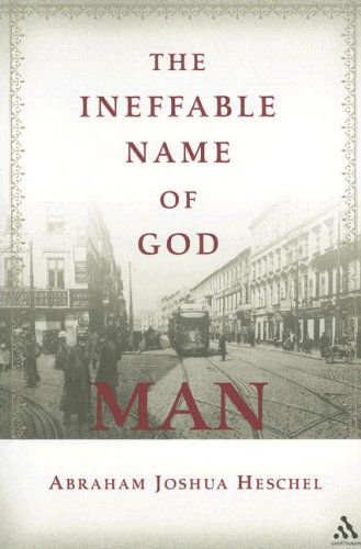 The Ineffable Name of God: Man 9780826418937