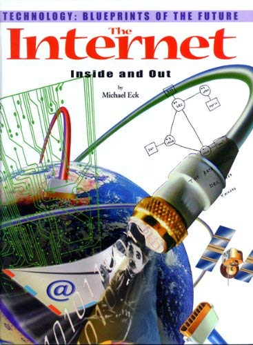 The Internet: Inside and Out 9780823961085