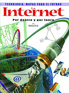 The Internet: Por Dentro y Por Feura = The Internet 9780823961504