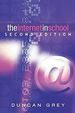 The Internet in School: Second Edition 9780826453655