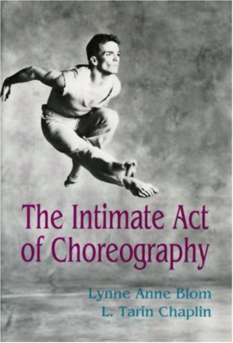 The Intimate Act of Choreography 9780822953425