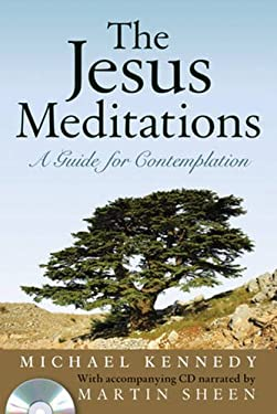 The Jesus Meditations: A Guide for Contemplation [With CD] 9780824519292