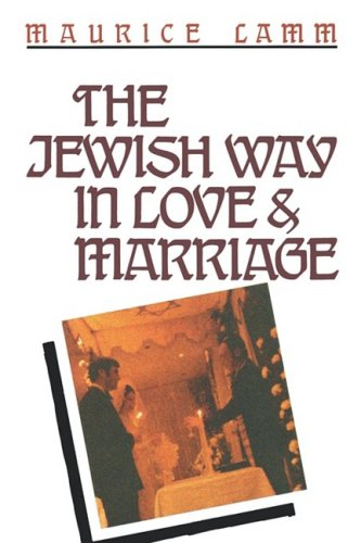 The Jewish Way in Love & Marriage 9780824604806