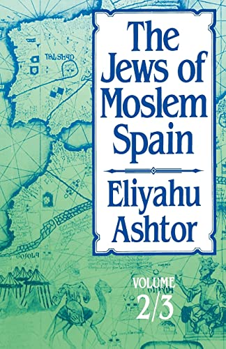 The Jews of Moslem Spain: Volume 2/3 9780827604285