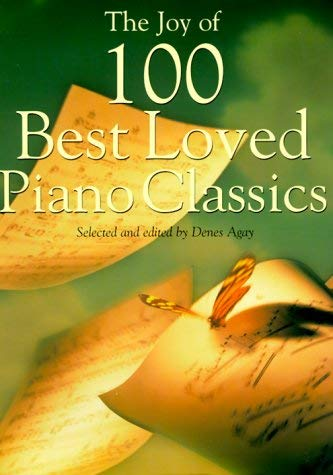 The Joy of 100 Best Loved Piano Classics 9780825681073